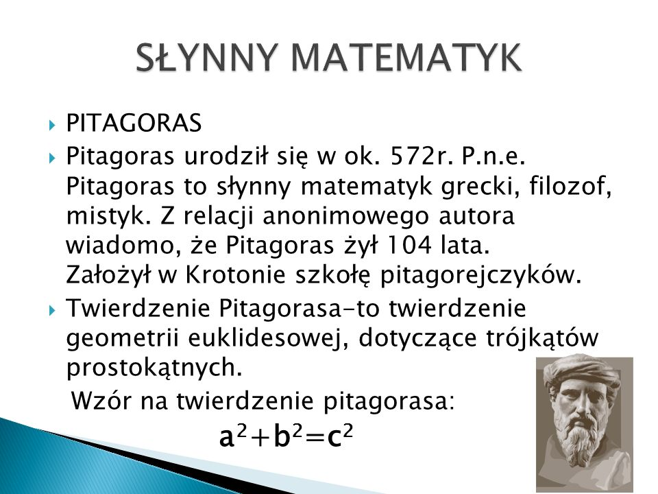 SŁYNNY MATEMATYK PITAGORAS