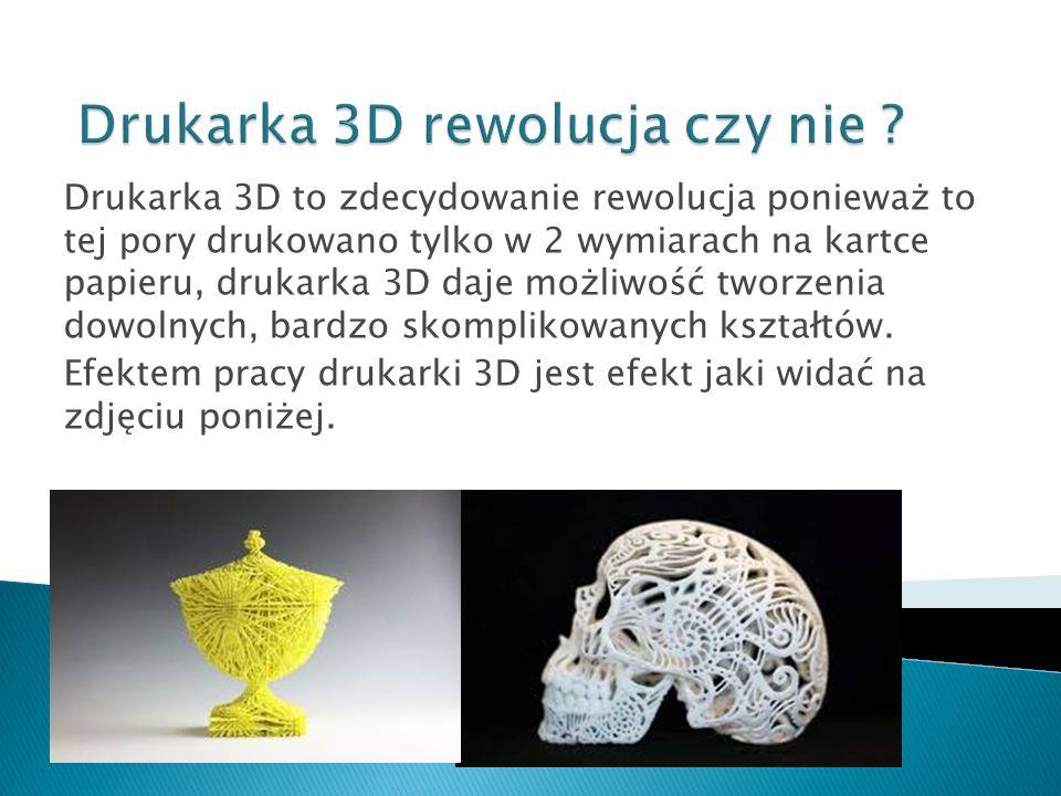 Drukarka 3D rewolucja czy nie