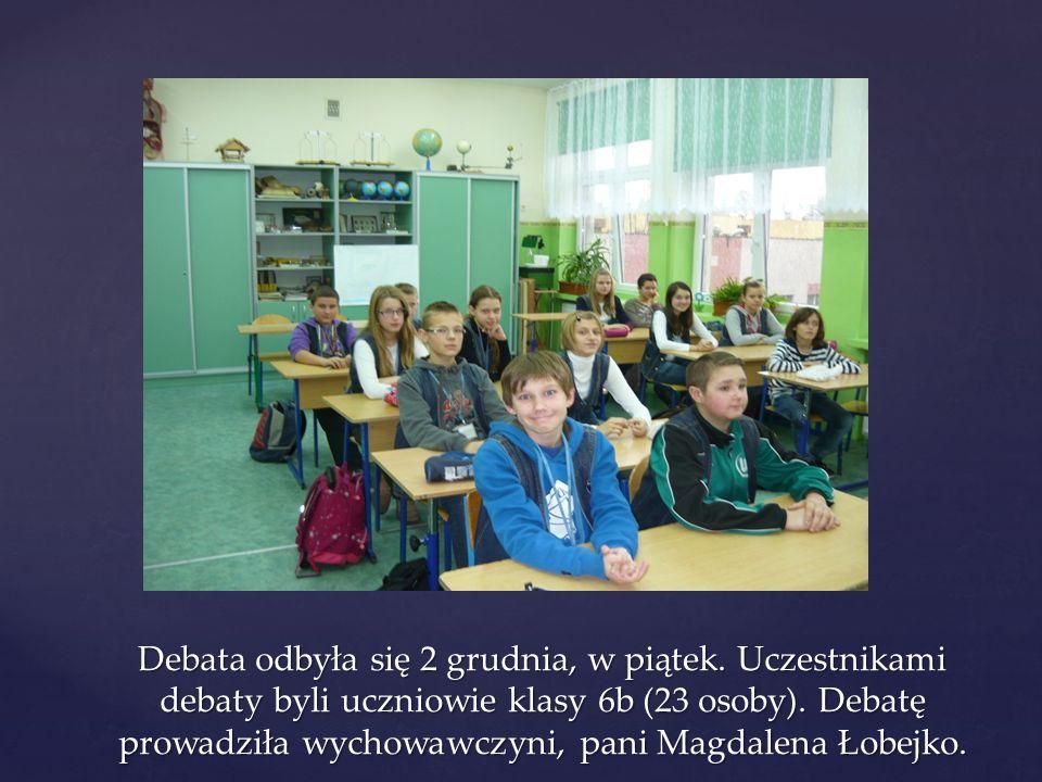 Debata odbyła się 2 grudnia, w piątek