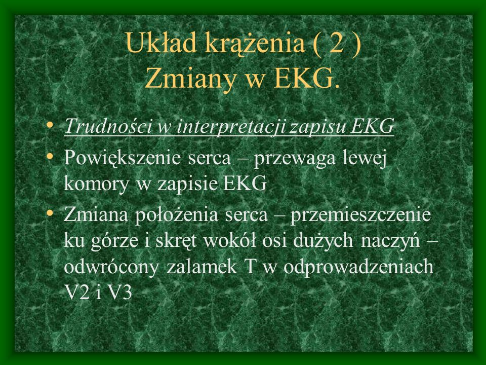 Układ krążenia ( 2 ) Zmiany w EKG.