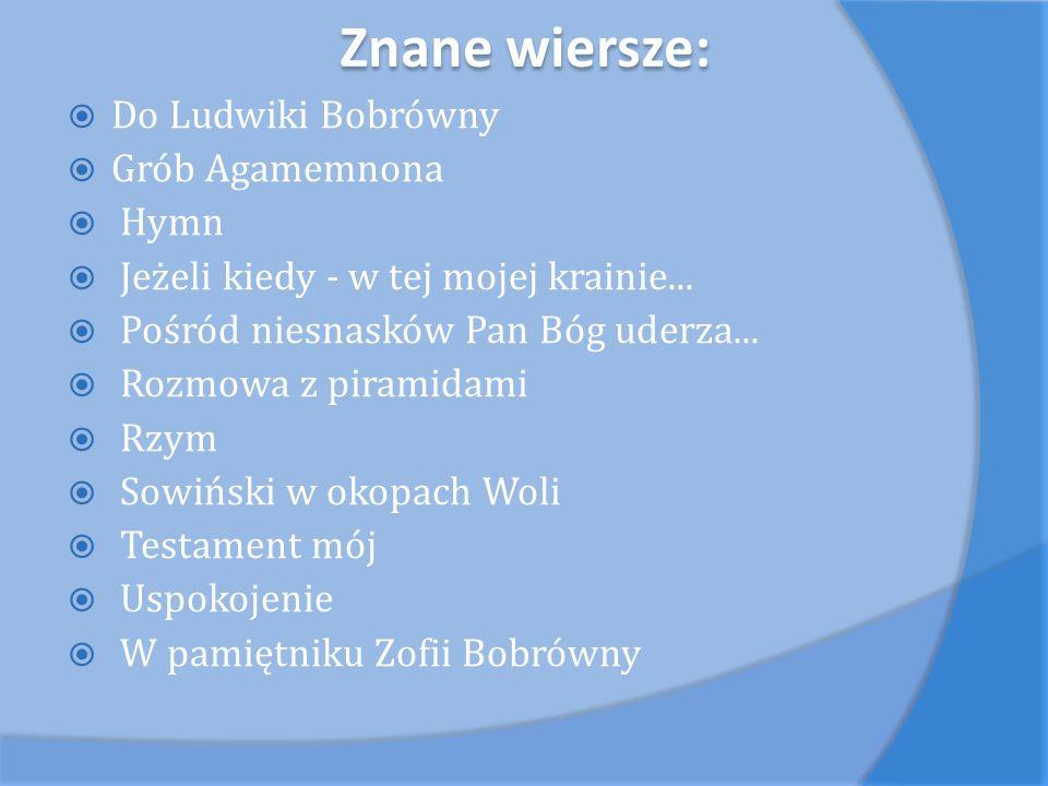Znane wiersze: Do Ludwiki Bobrówny Grób Agamemnona Hymn