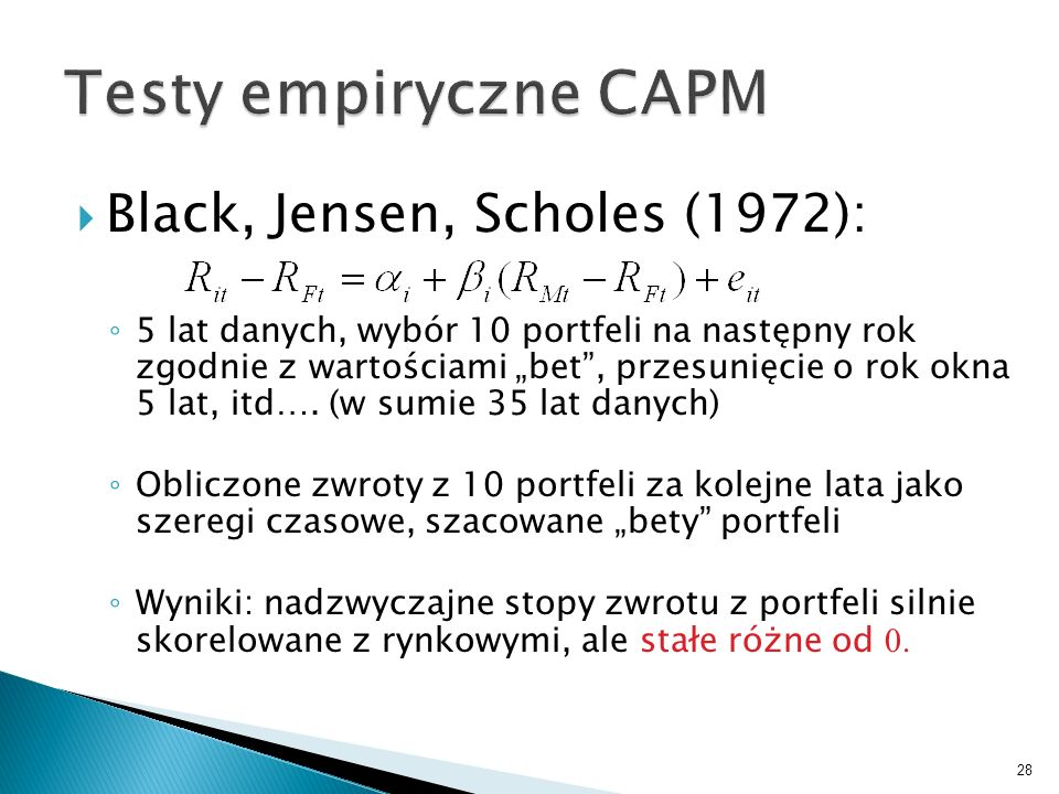Testy empiryczne CAPM Black, Jensen, Scholes (1972):