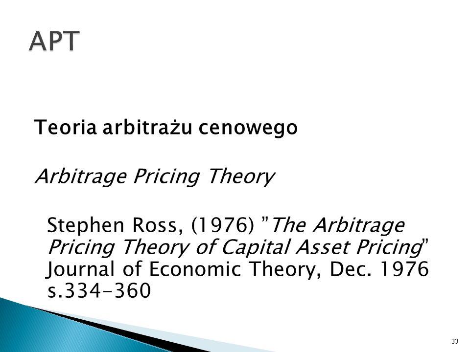 APT Teoria arbitrażu cenowego Arbitrage Pricing Theory