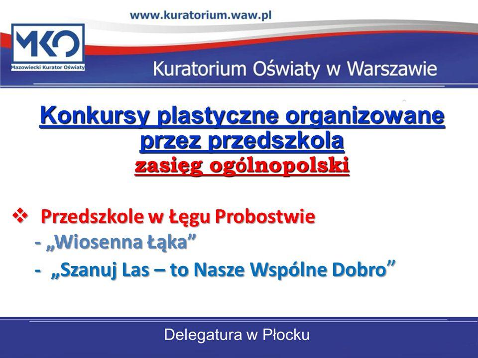 Konkursy plastyczne organizowane przez przedszkola zasięg ogólnopolski