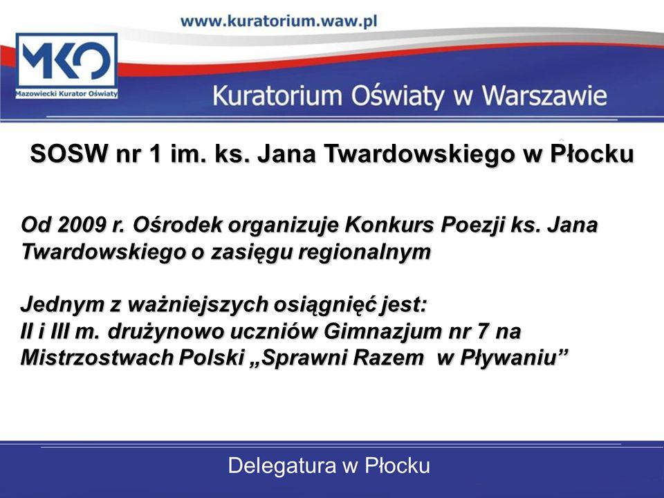 SOSW nr 1 im. ks. Jana Twardowskiego w Płocku