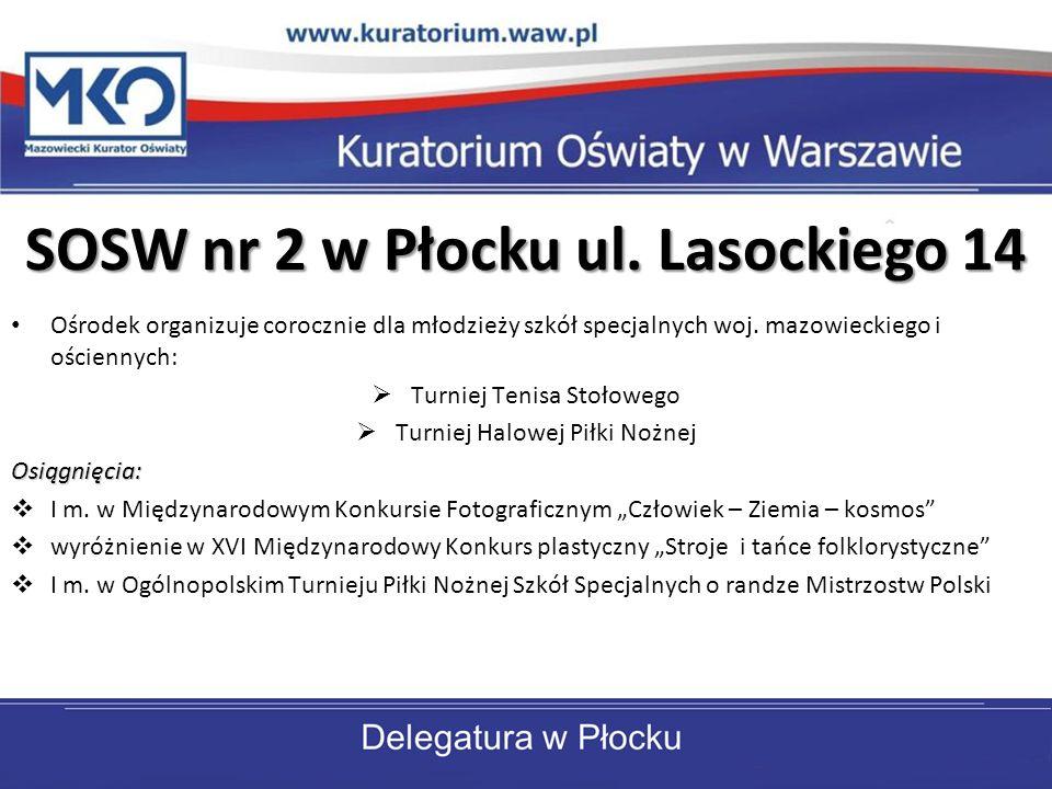 SOSW nr 2 w Płocku ul. Lasockiego 14