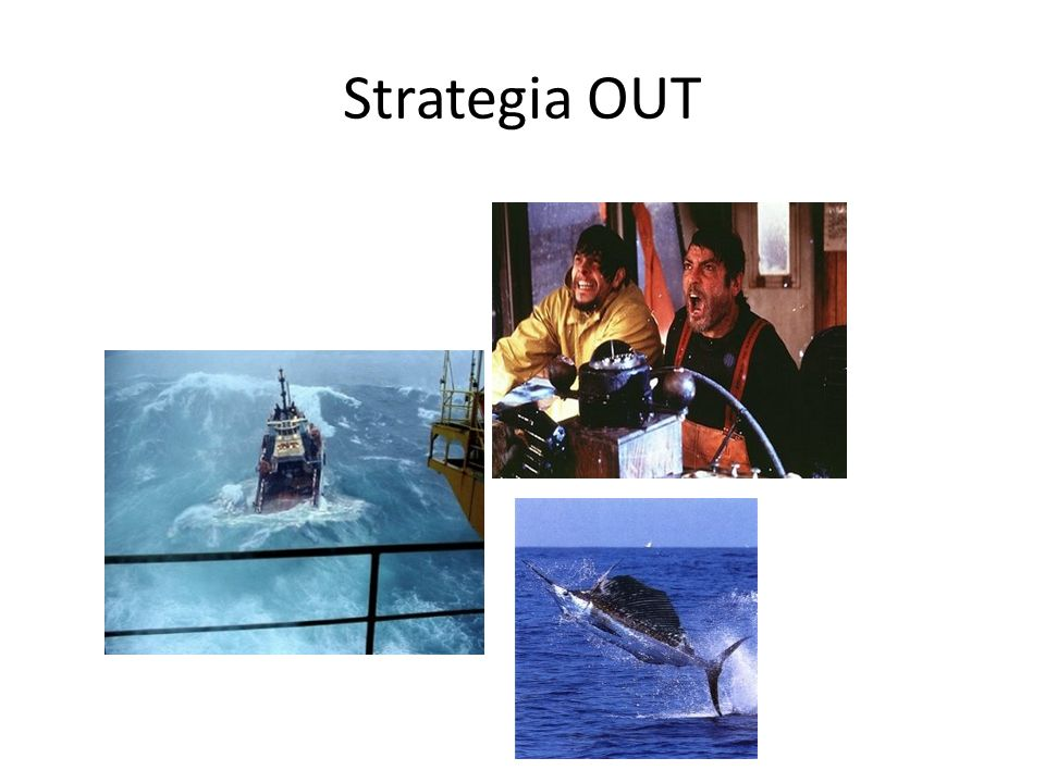 Strategia OUT