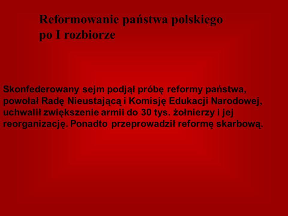 Reformowanie państwa polskiego po I rozbiorze