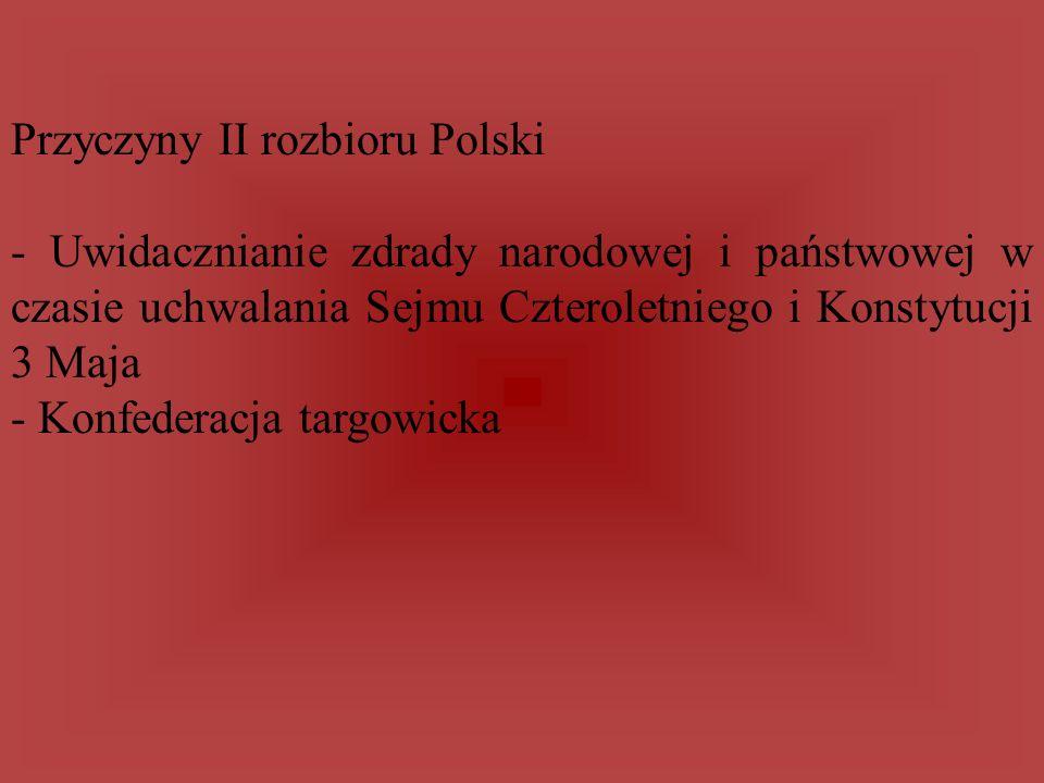 Przyczyny II rozbioru Polski