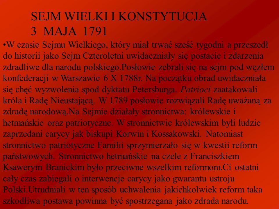 SEJM WIELKI I KONSTYTUCJA 3 MAJA 1791