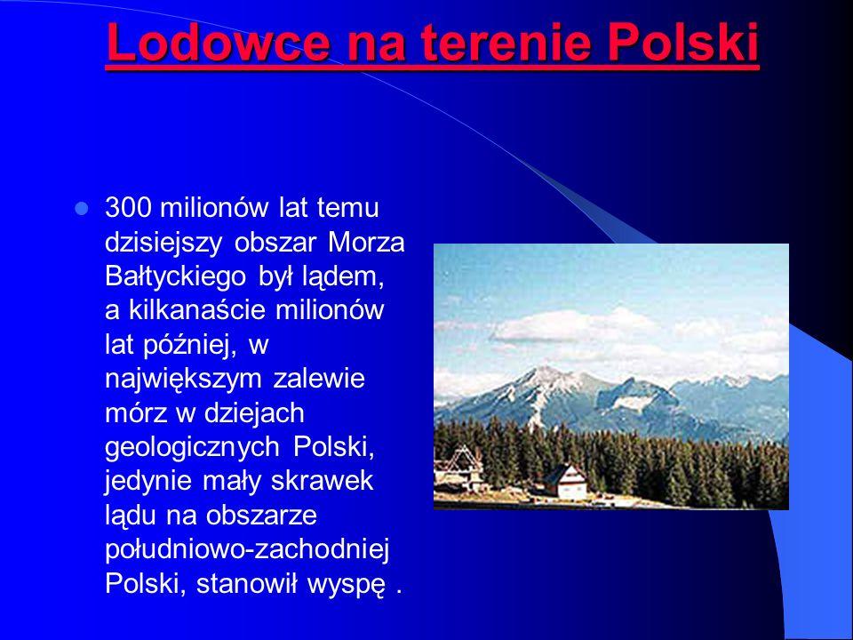 Lodowce na terenie Polski