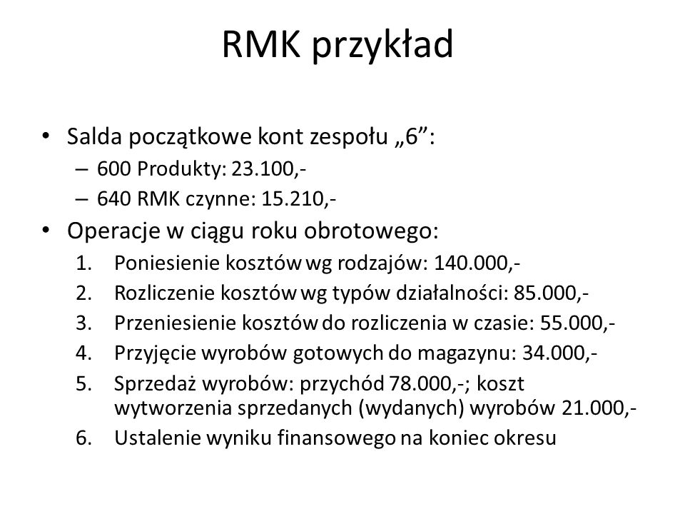 """RMK przykład Salda początkowe kont zespołu """"6 :"""