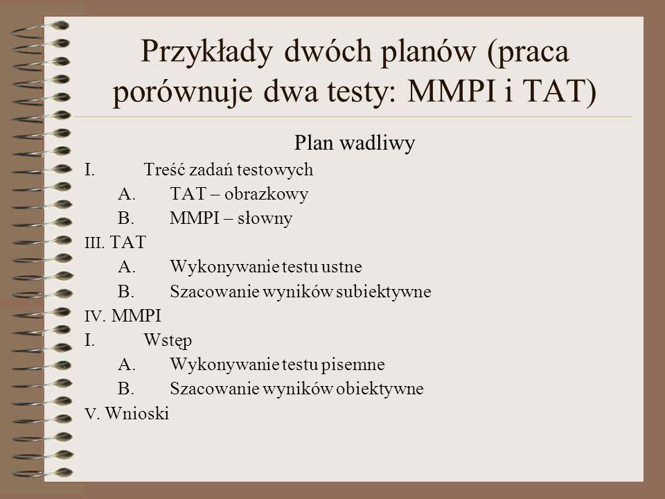 Przykłady dwóch planów (praca porównuje dwa testy: MMPI i TAT)