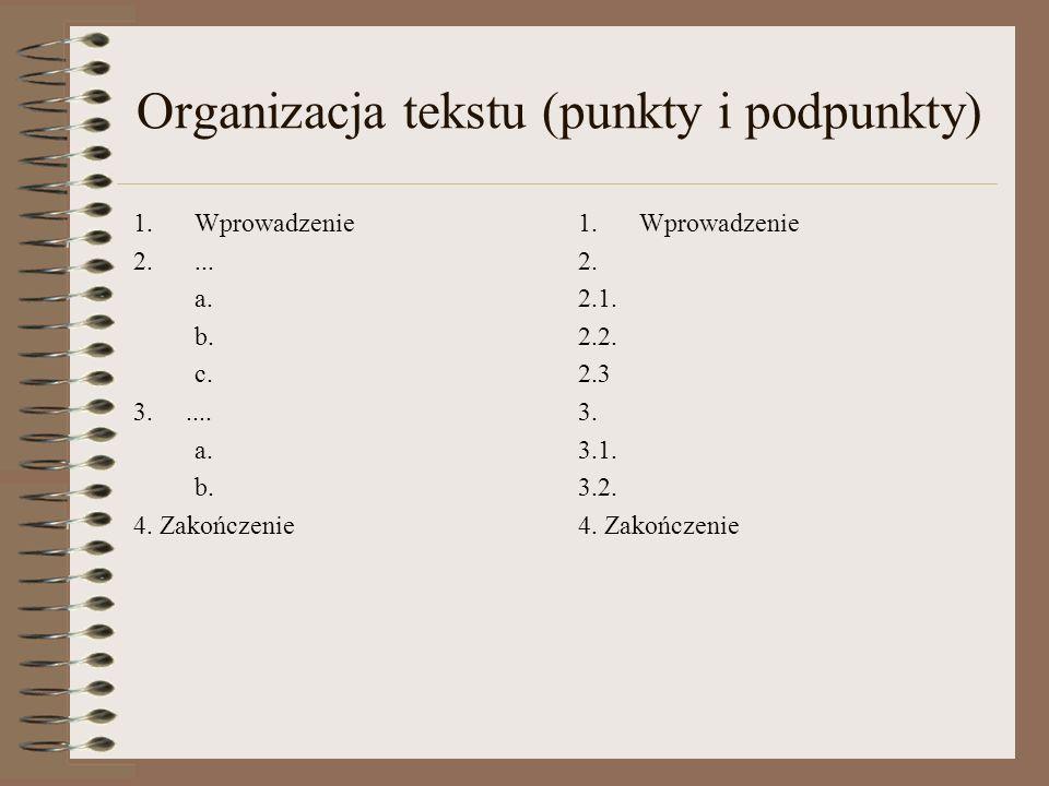 Organizacja tekstu (punkty i podpunkty)