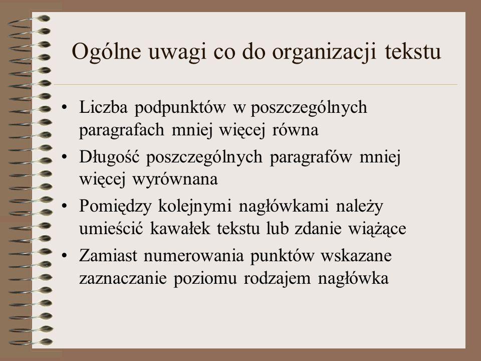 Ogólne uwagi co do organizacji tekstu