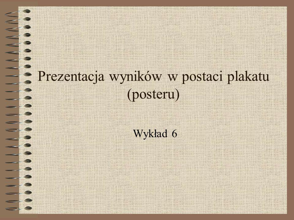 Prezentacja wyników w postaci plakatu (posteru)