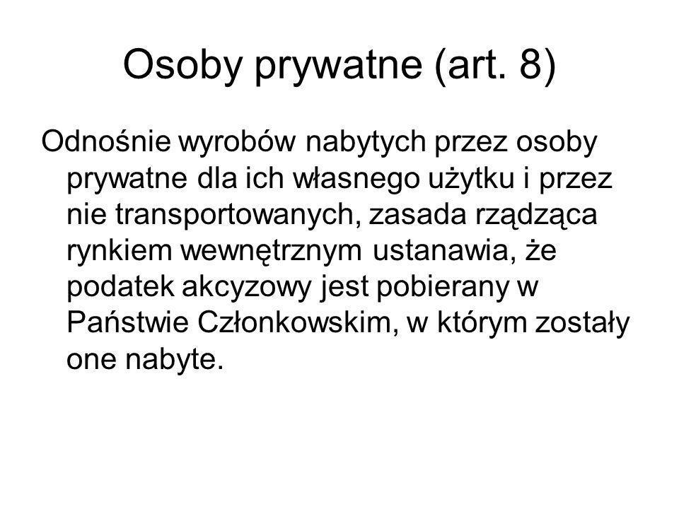 Osoby prywatne (art. 8)