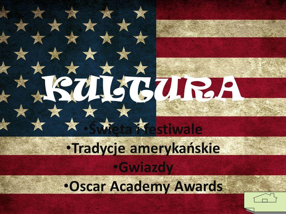 Święta i festiwale Tradycje amerykańskie Gwiazdy Oscar Academy Awards