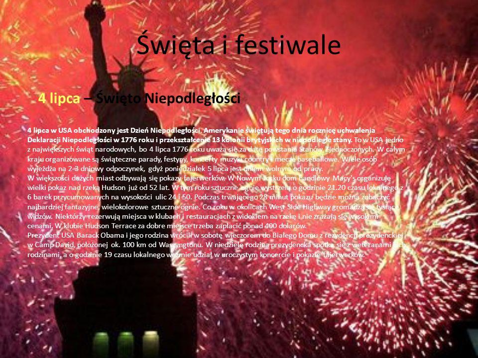 Święta i festiwale 4 lipca – Święto Niepodległości