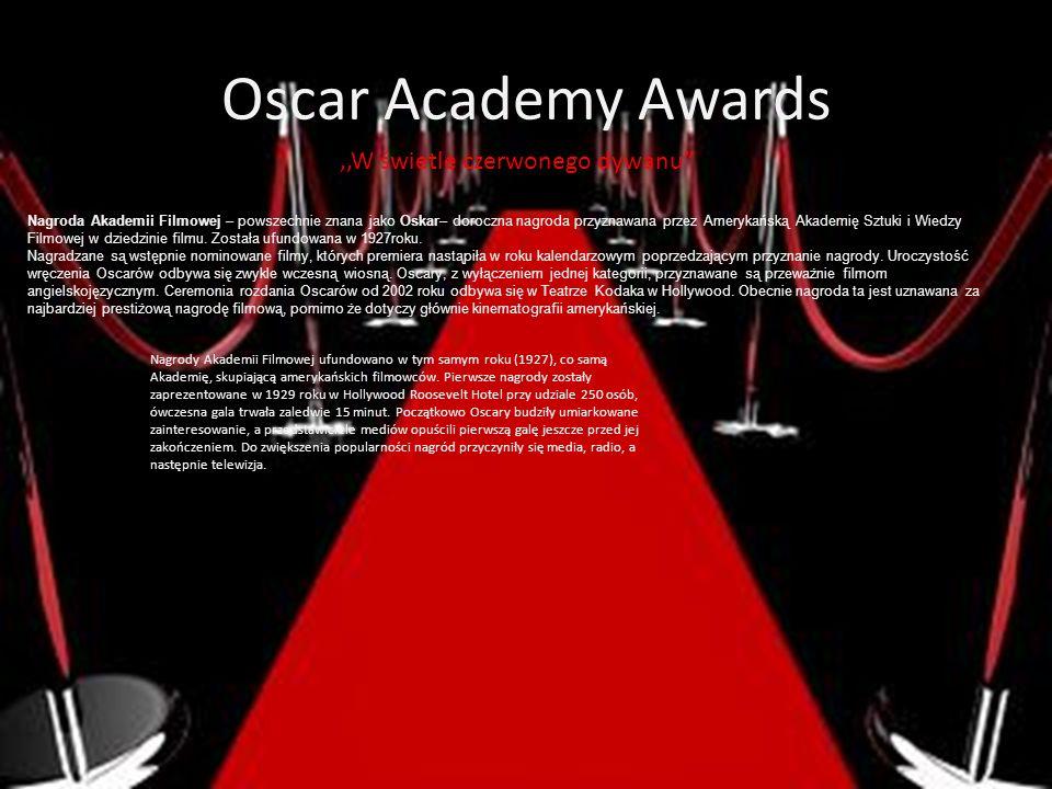 Oscar Academy Awards ,,W świetle czerwonego dywanu