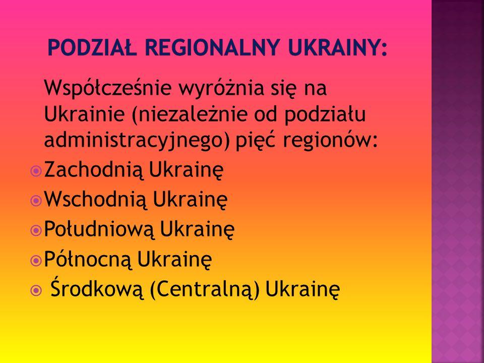 podział regionalny ukrainy:
