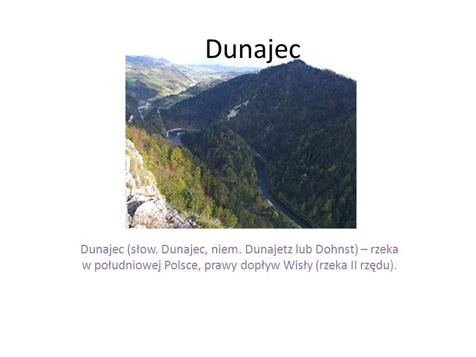 Dunajec Dunajec (słow. Dunajec, niem.