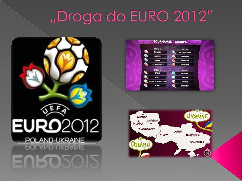 """""""Droga do EURO 2012"""