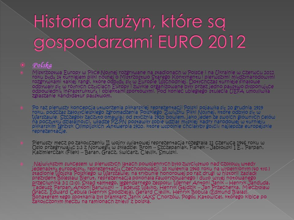 Historia drużyn, które są gospodarzami EURO 2012