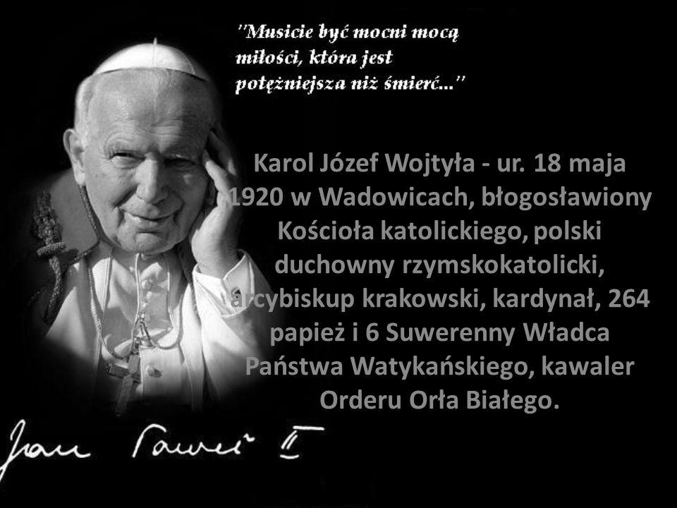 Karol Józef Wojtyła - ur