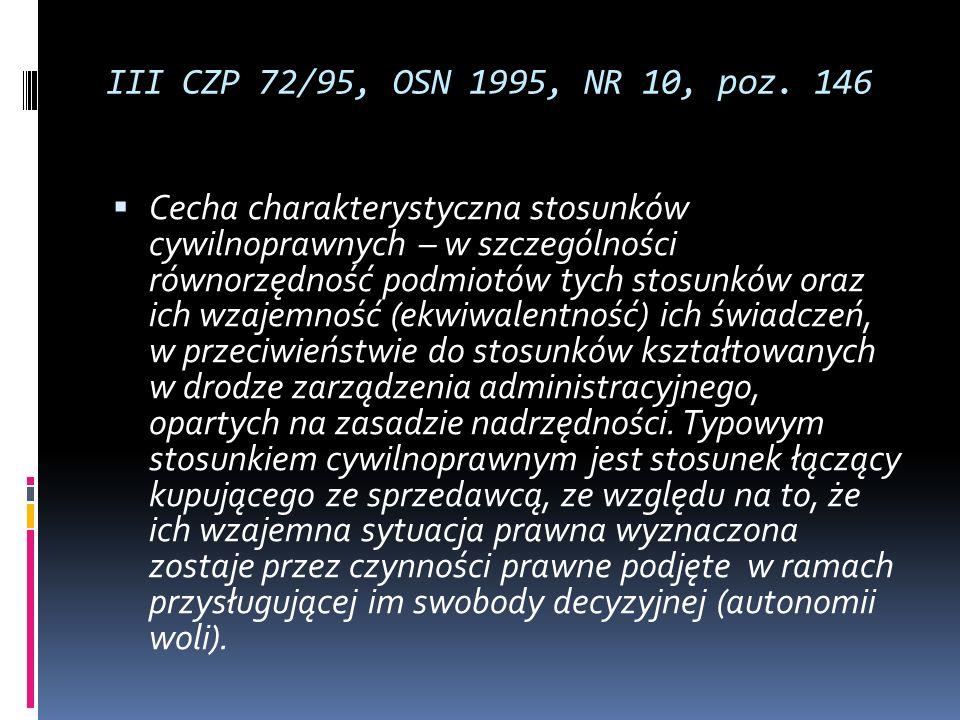 III CZP 72/95, OSN 1995, NR 10, poz. 146