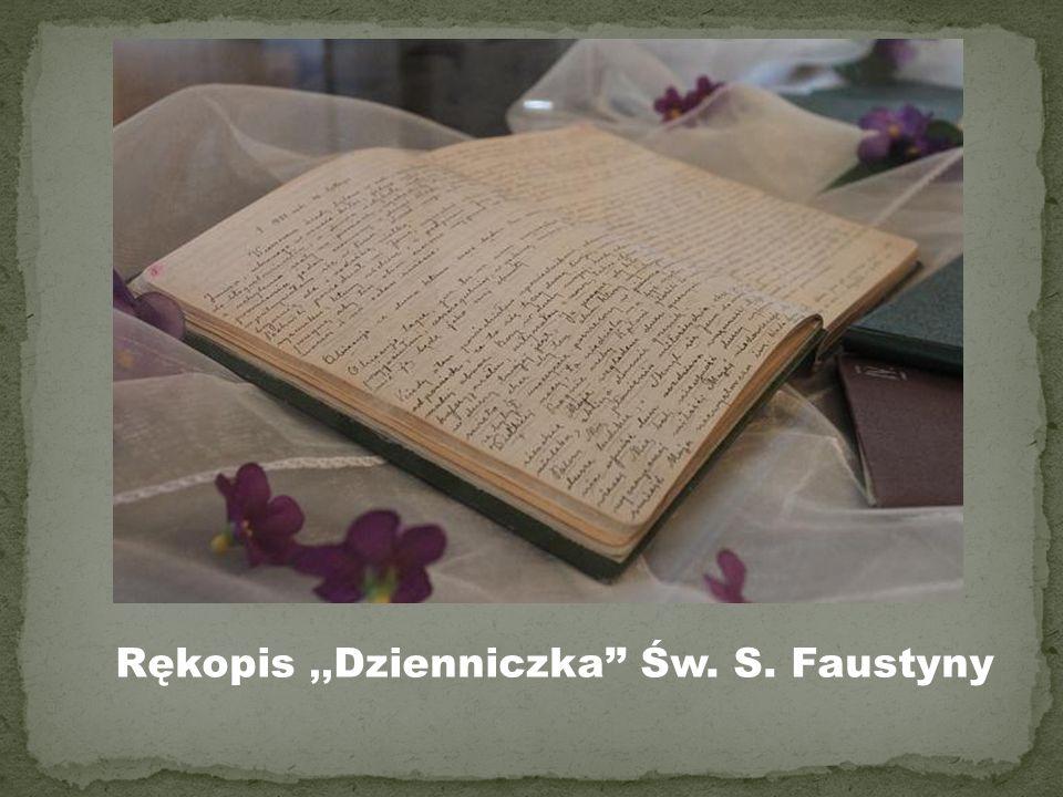 Rękopis ,,Dzienniczka'' Św. S. Faustyny