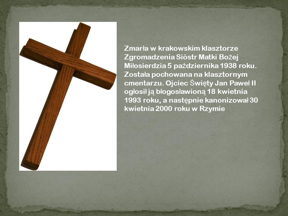 Zmarła w krakowskim klasztorze Zgromadzenia Sióstr Matki Bożej Miłosierdzia 5 października 1938 roku.