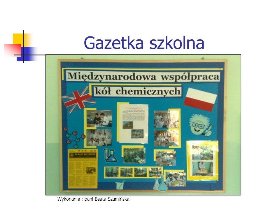 Gazetka szkolna Wykonanie : pani Beata Szumińska