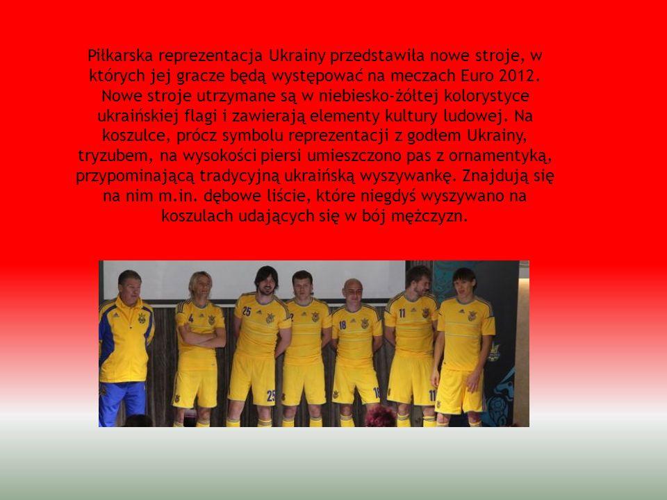 Piłkarska reprezentacja Ukrainy przedstawiła nowe stroje, w których jej gracze będą występować na meczach Euro 2012.