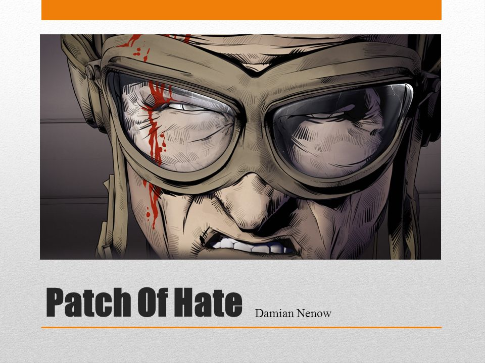 Patch Of Hate Damian Nenow