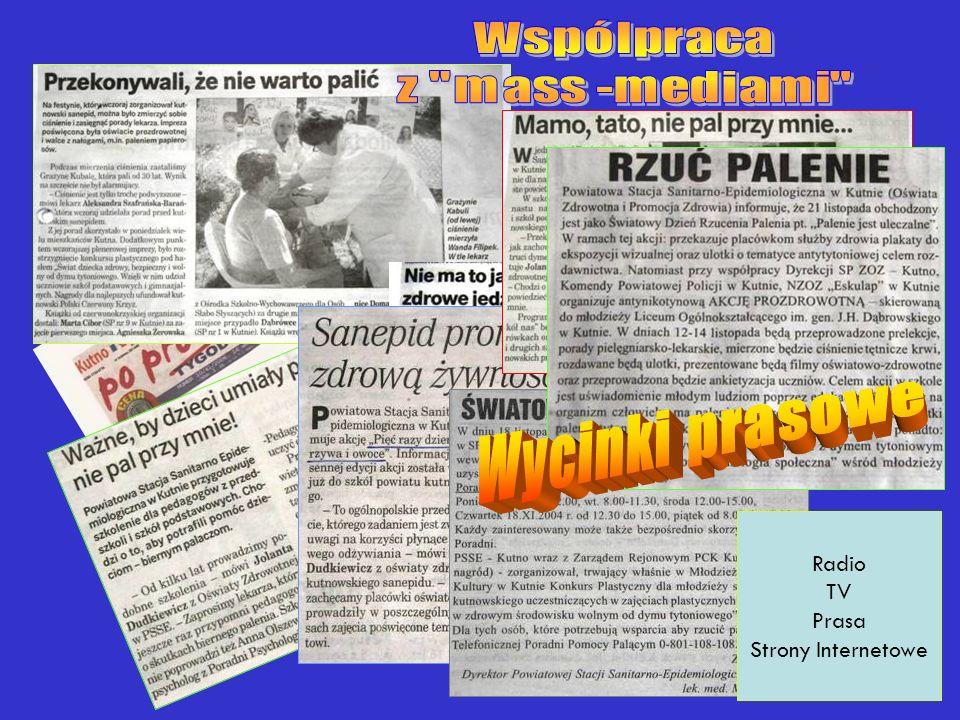 Wycinki prasowe Wspólpraca z mass -mediami Radio TV Prasa