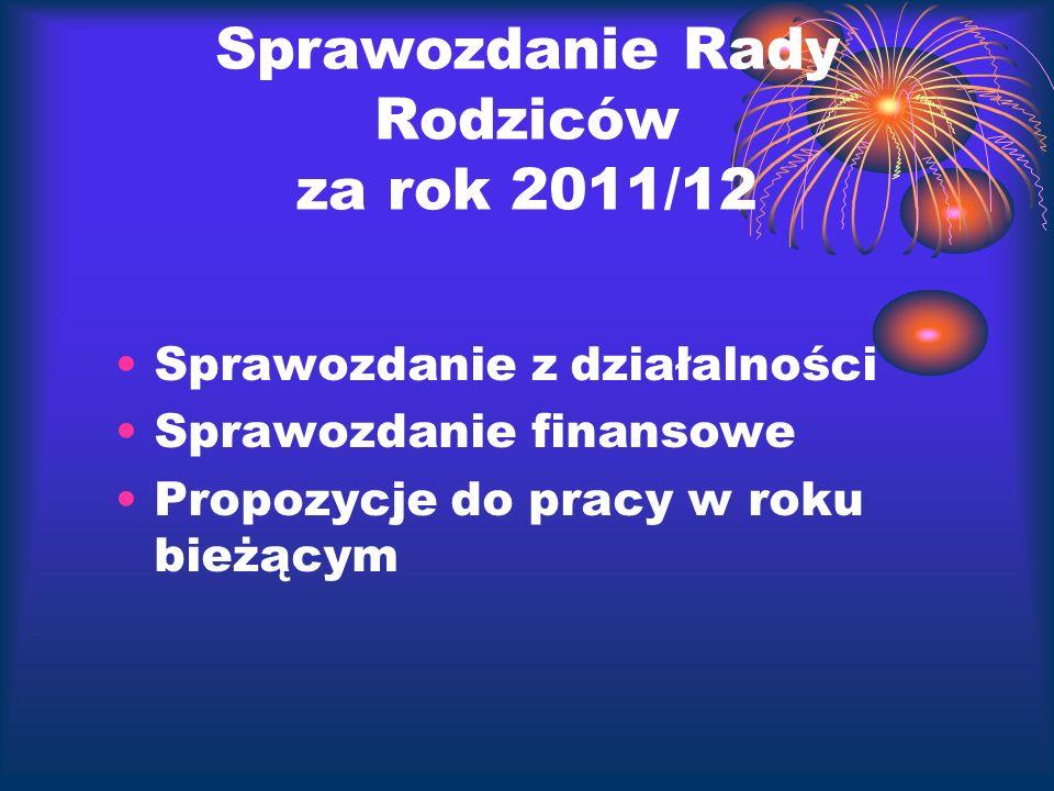 Sprawozdanie Rady Rodziców za rok 2011/12