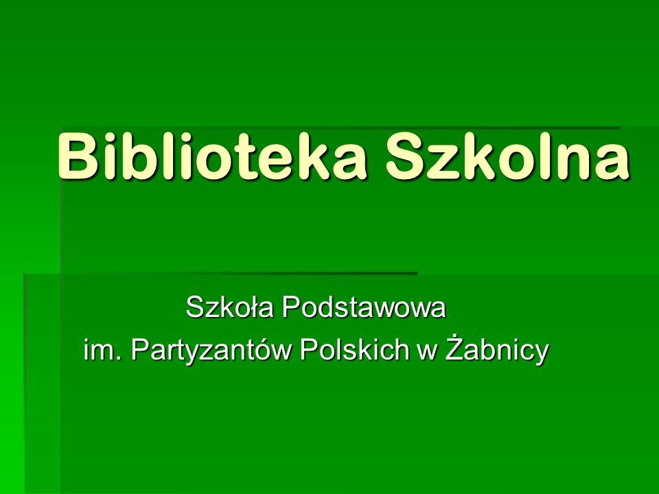 Szkoła Podstawowa im. Partyzantów Polskich w Żabnicy