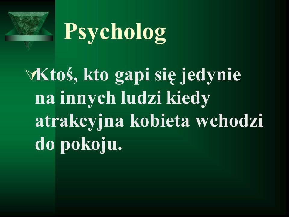Psycholog Ktoś, kto gapi się jedynie na innych ludzi kiedy atrakcyjna kobieta wchodzi do pokoju.