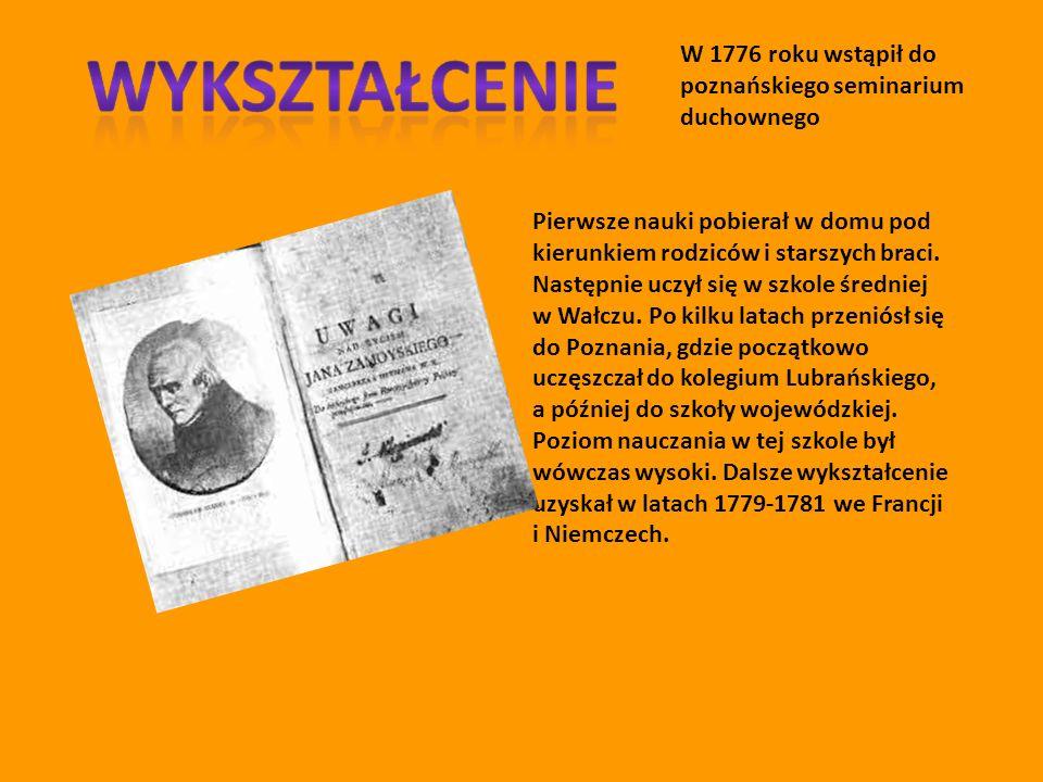 W 1776 roku wstąpił do poznańskiego seminarium duchownego