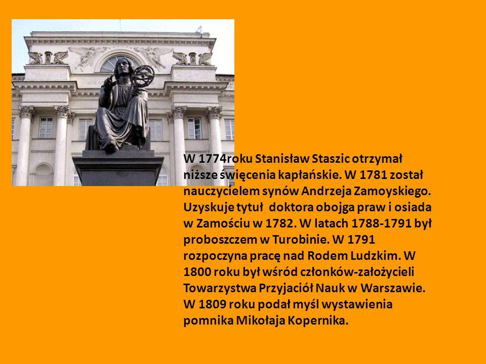 W 1774roku Stanisław Staszic otrzymał niższe święcenia kapłańskie