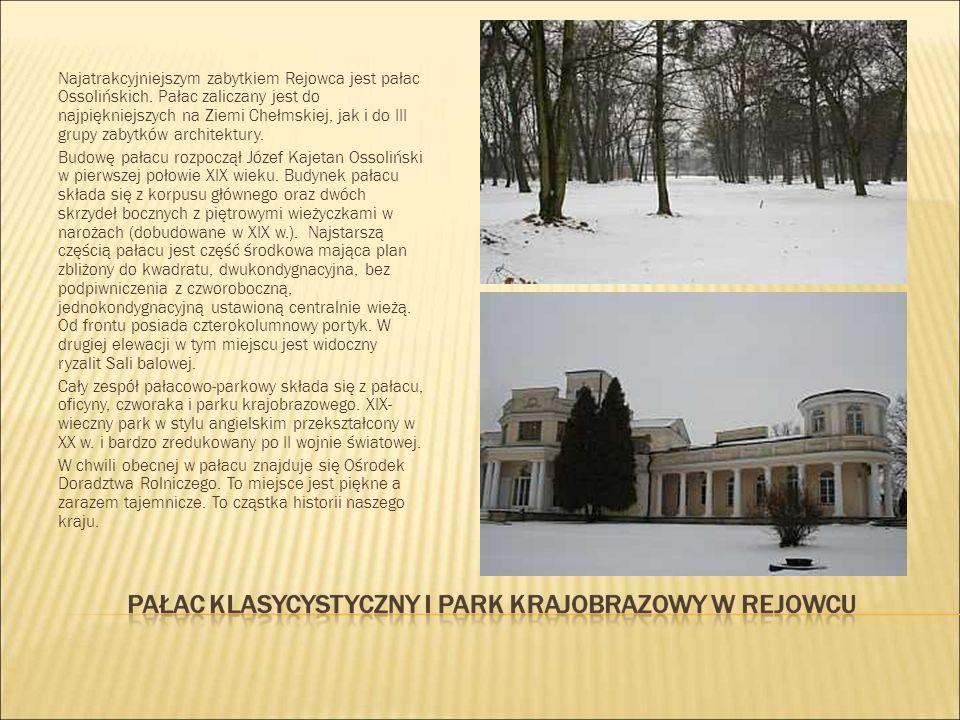 Najatrakcyjniejszym zabytkiem Rejowca jest pałac Ossolińskich