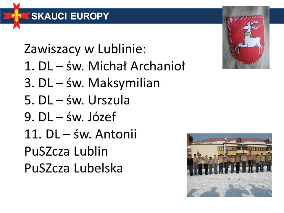 Zawiszacy w Lublinie: 1. DL – św. Michał Archanioł 3. DL – św