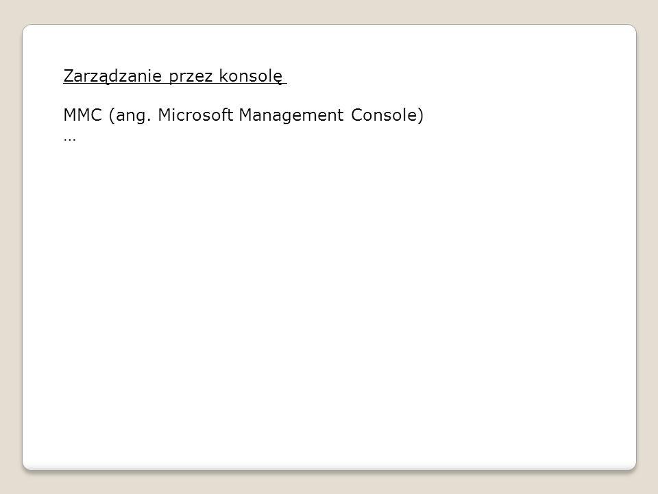 Zarządzanie przez konsolę