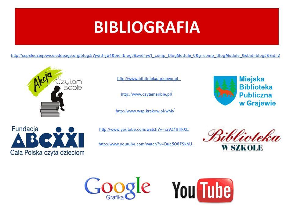 BIBLIOGRAFIA http://sspsledziejowice.edupage.org/blog3/ jwid=jw1&bid=blog3&wid=jw1_comp_BlogModule_0&g=comp_BlogModule_0&bid=blog3&aid=2.