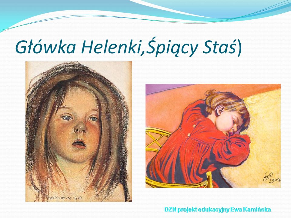 Główka Helenki,Śpiący Staś)