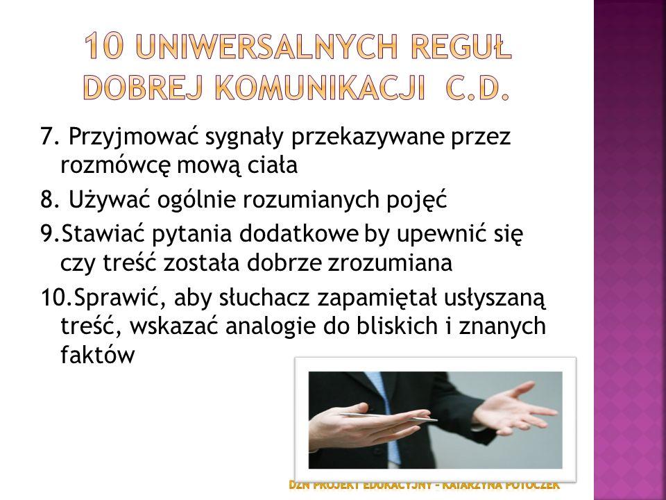 10 uniwersalnych reguł dobrej komunikacji c.d.