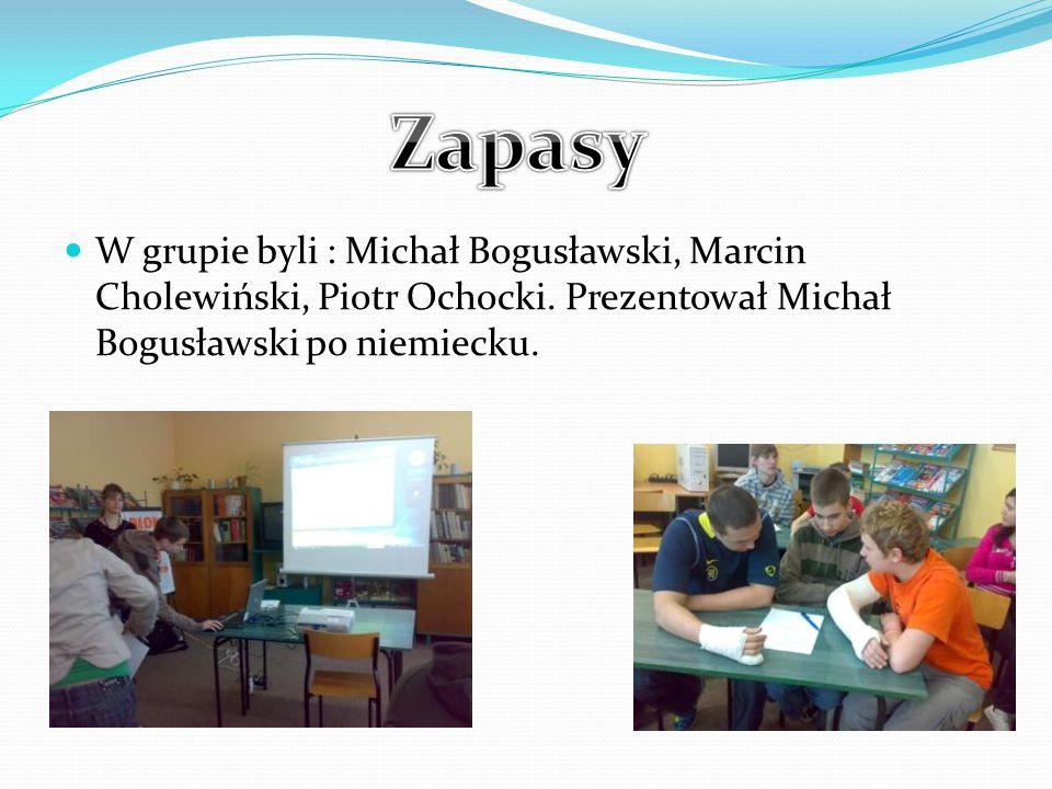 Zapasy W grupie byli : Michał Bogusławski, Marcin Cholewiński, Piotr Ochocki.
