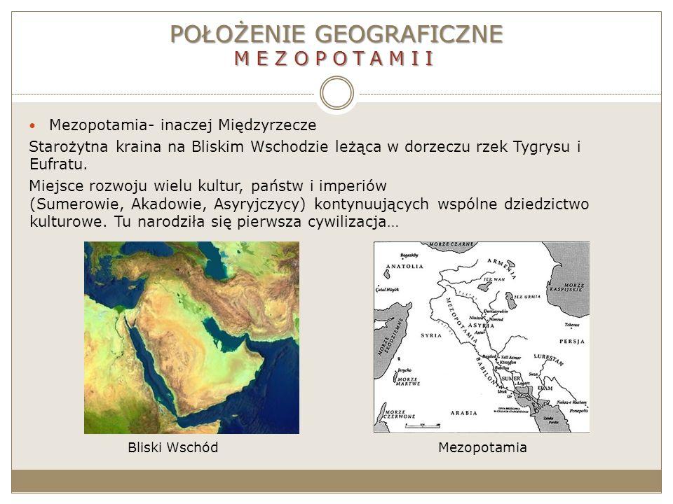 POŁOŻENIE GEOGRAFICZNE MEZOPOTAMII