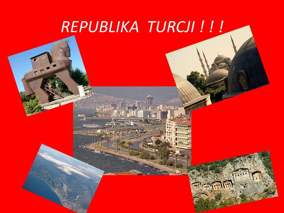 REPUBLIKA TURCJI ! ! !